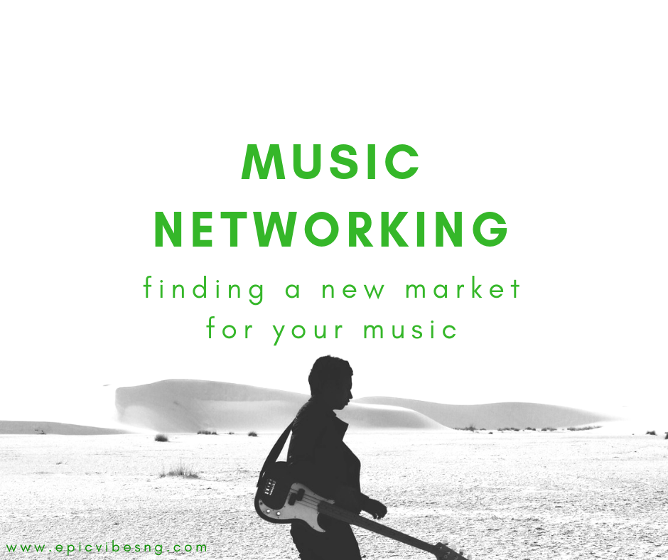 Music Networking:Finding a new market for your music