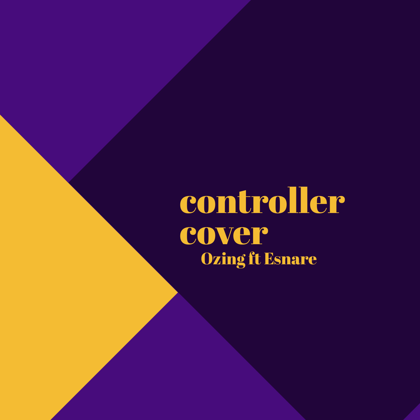 Controller cover: Ozing ft Esnare