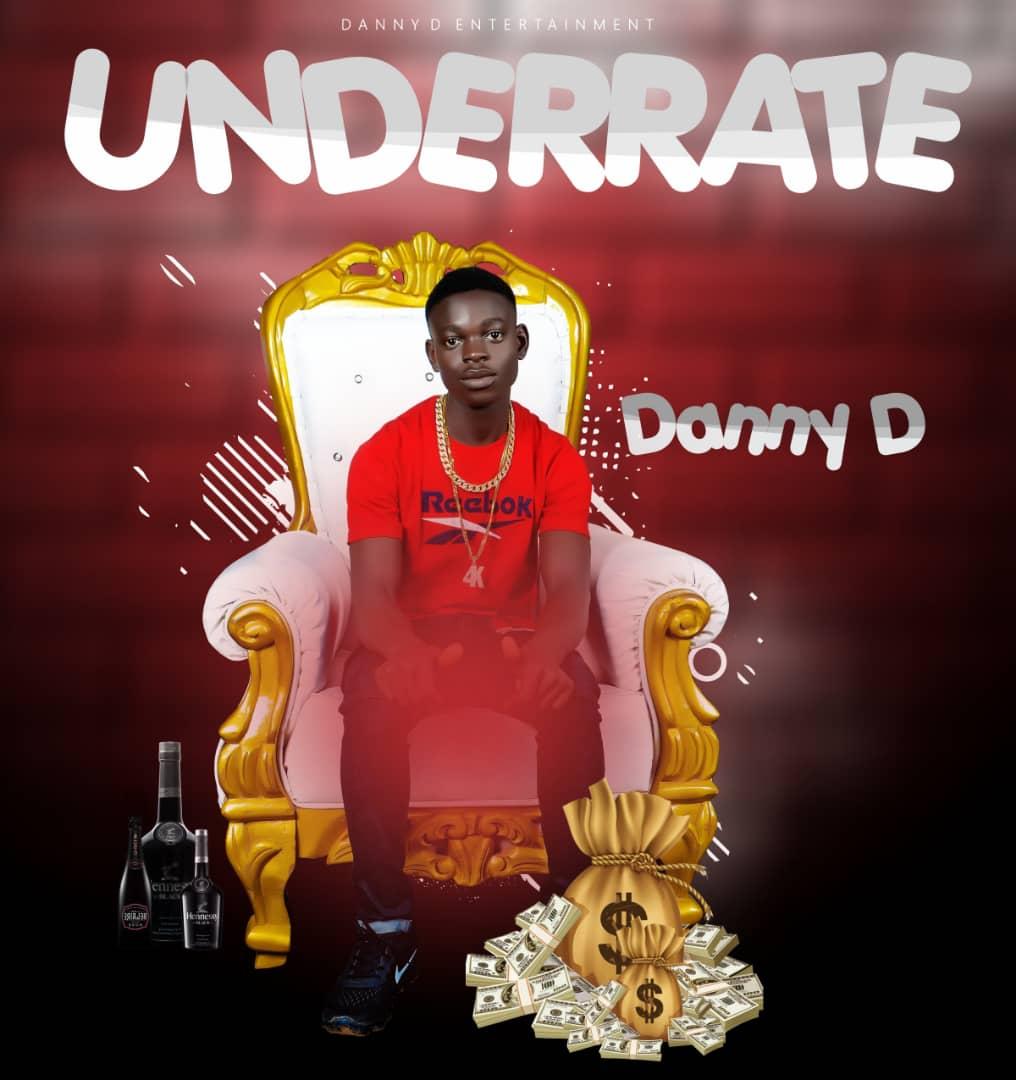 Music premier: Danny D Underrate