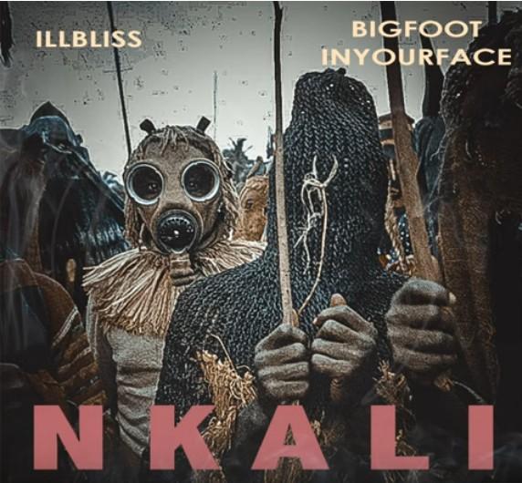 illBliss x Bigfootinyourface – Nkali