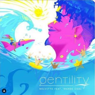 Wande Coal ft Melvitto – Gentility (Prod. By Melvitto)