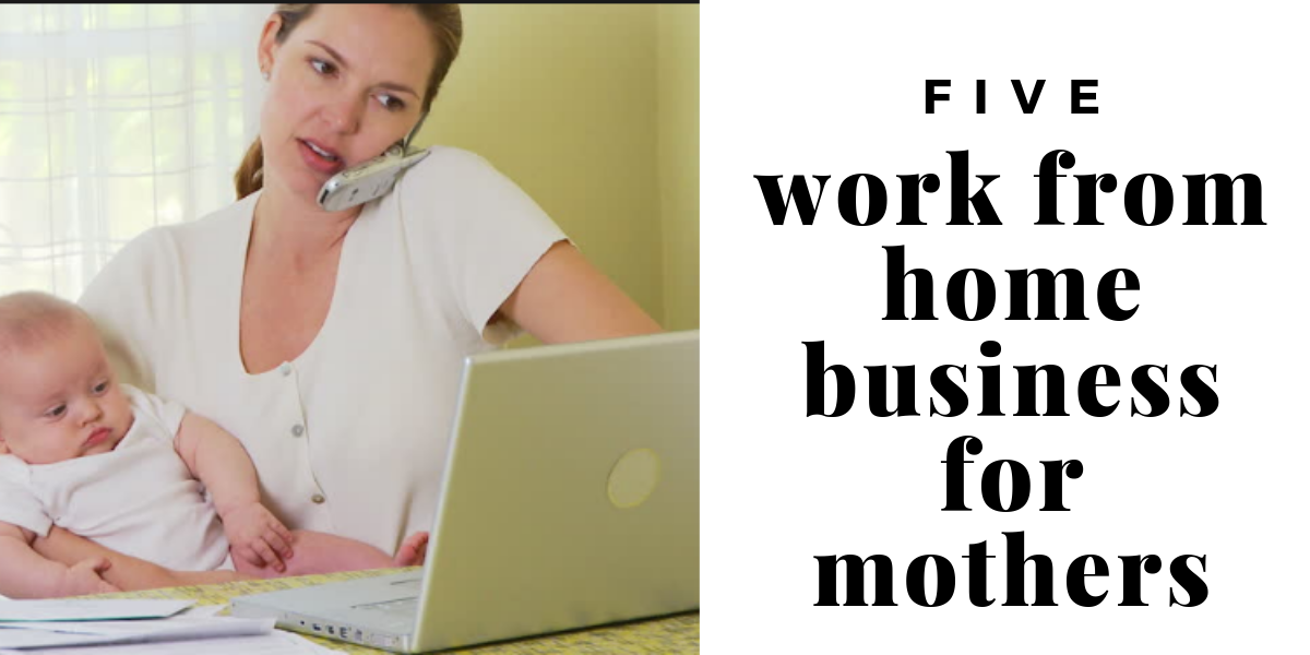 5 Work from home business ideas in 2019
