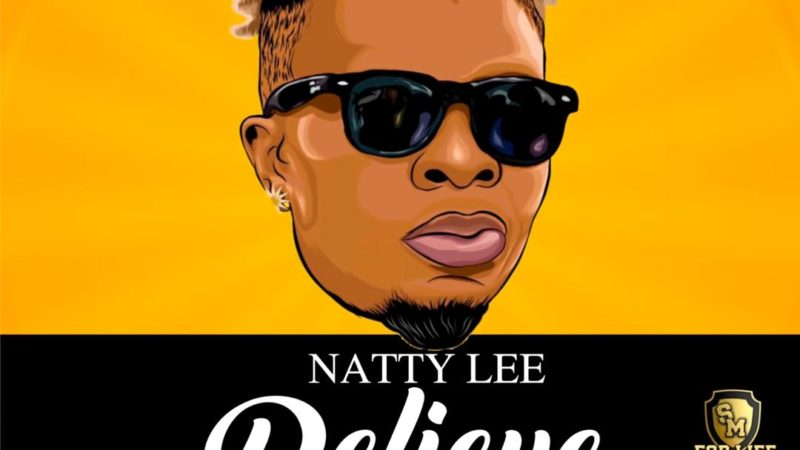 Natty Lee- Believe
