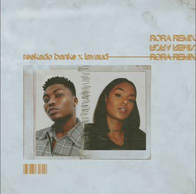 Reekado Banks ft. Lavaud – Rora (Remix)
